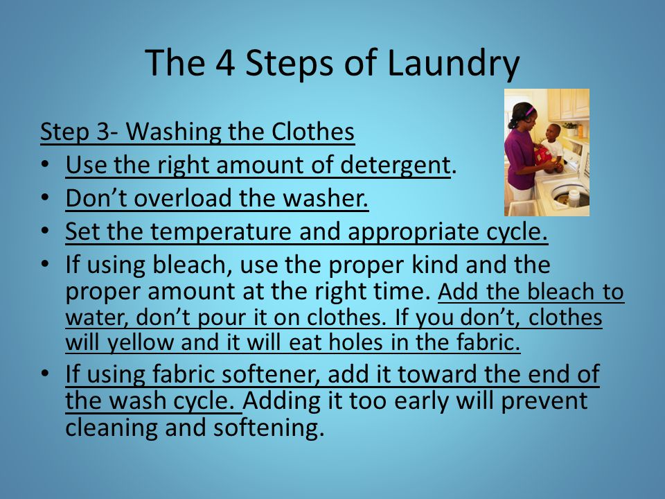 The 4 Steps of Laundry Step 3- Washing the Clothes