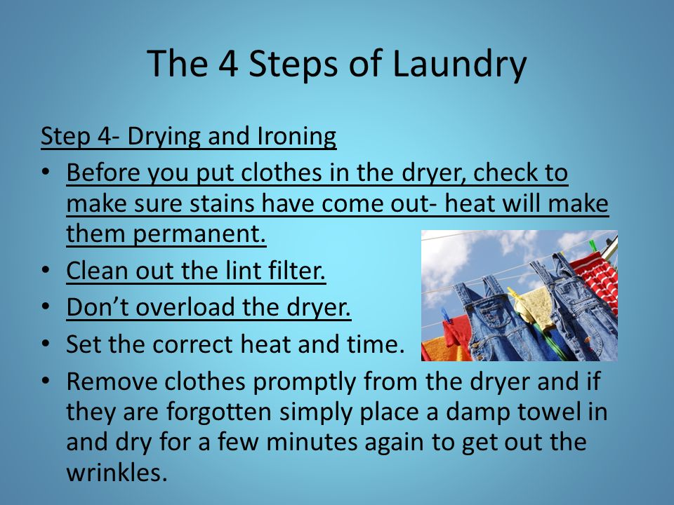 The 4 Steps of Laundry Step 4- Drying and Ironing