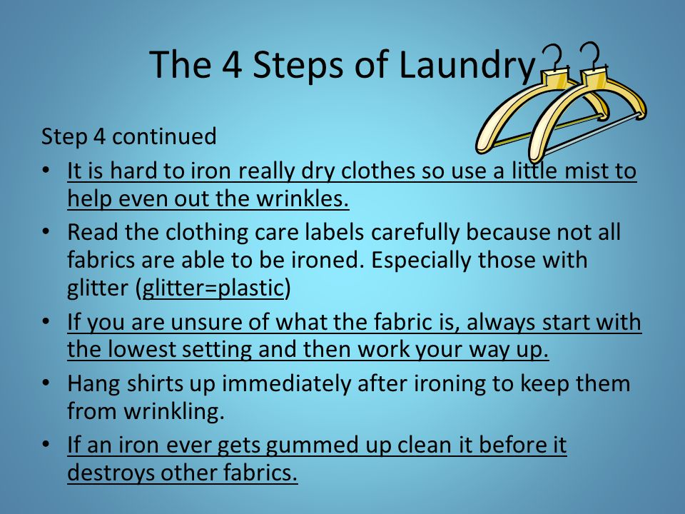 The 4 Steps of Laundry Step 4 continued