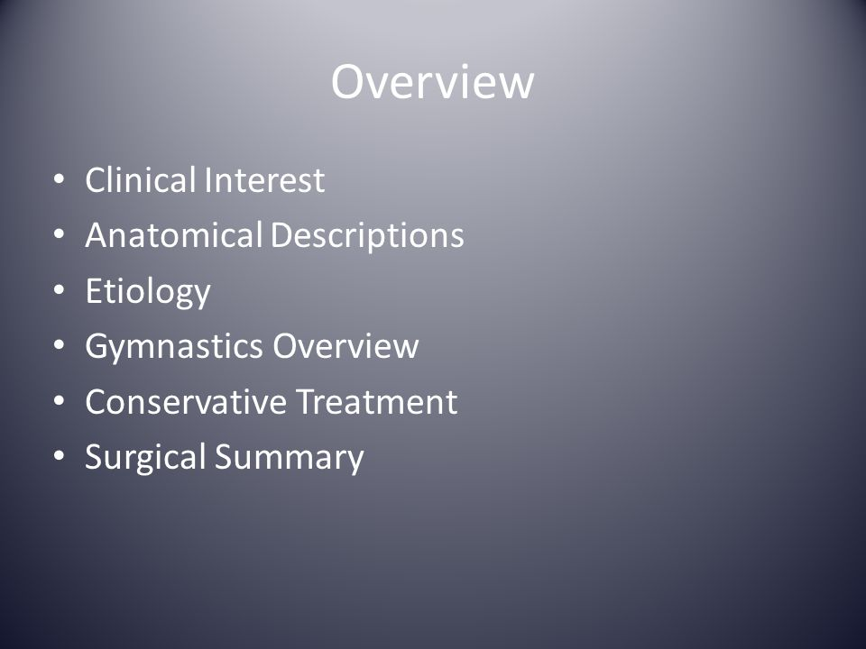 Overview Clinical Interest Anatomical Descriptions Etiology