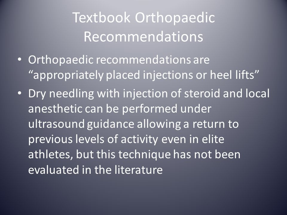 Textbook Orthopaedic Recommendations