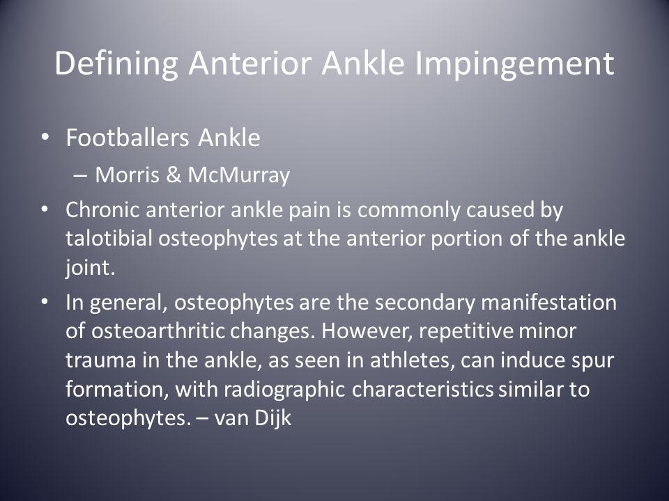 Defining Anterior Ankle Impingement