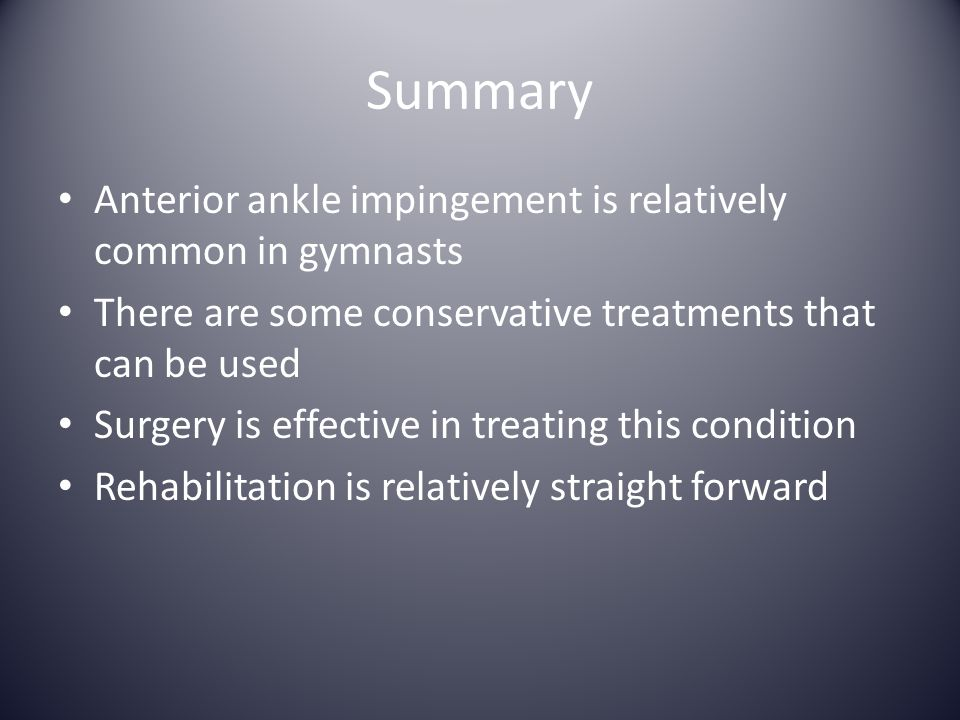 Summary Anterior ankle impingement is relatively common in gymnasts
