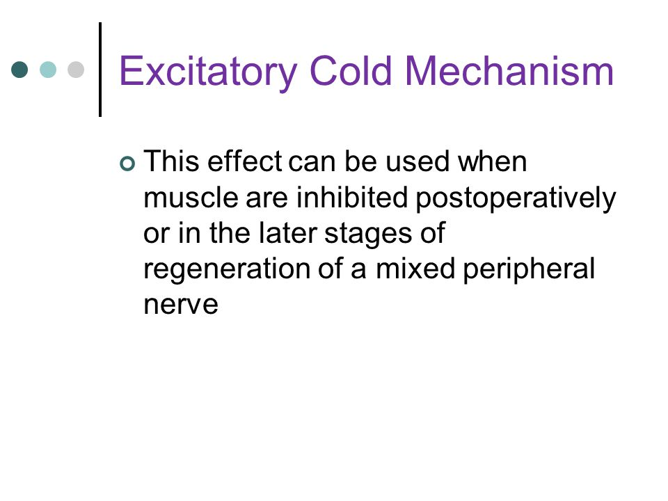 Excitatory Cold Mechanism