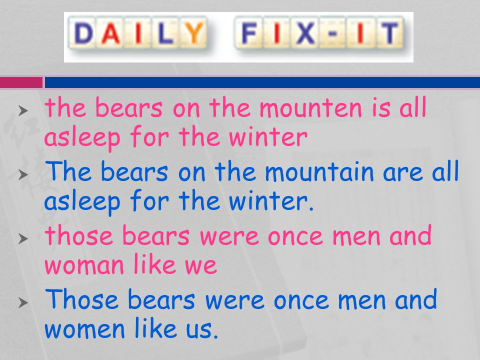 the bears on the mounten is all asleep for the winter