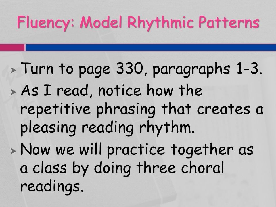 Fluency: Model Rhythmic Patterns