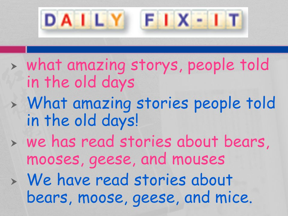 what amazing storys, people told in the old days
