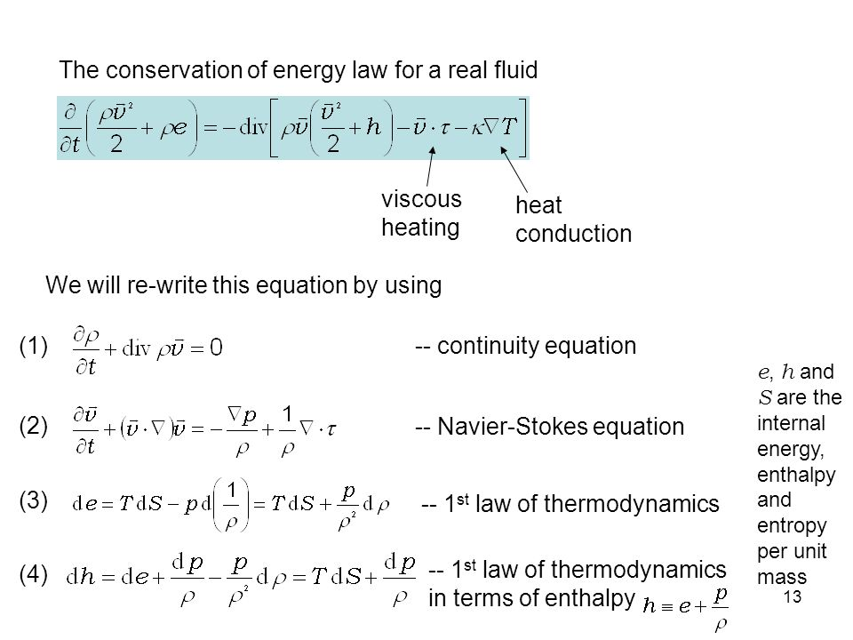 The conservation of energy law for a real fluid