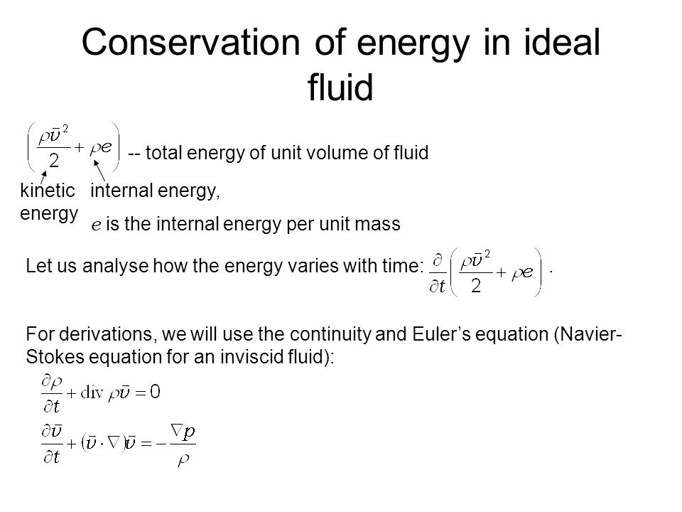 Conservation of energy in ideal fluid