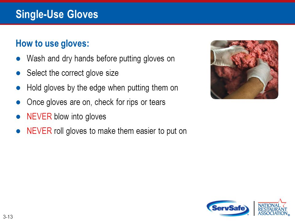 Single-Use Gloves How to use gloves: