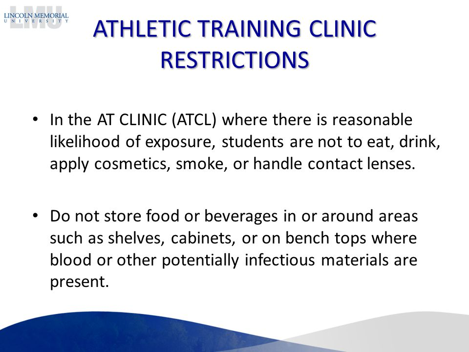 ATHLETIC TRAINING CLINIC RESTRICTIONS