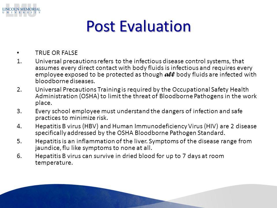 Post Evaluation TRUE OR FALSE