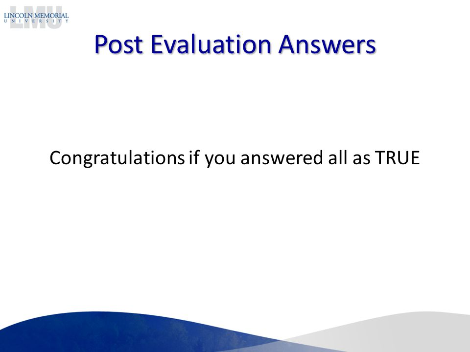 Post Evaluation Answers