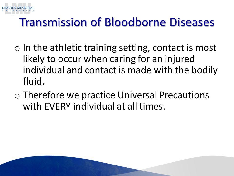 Transmission of Bloodborne Diseases