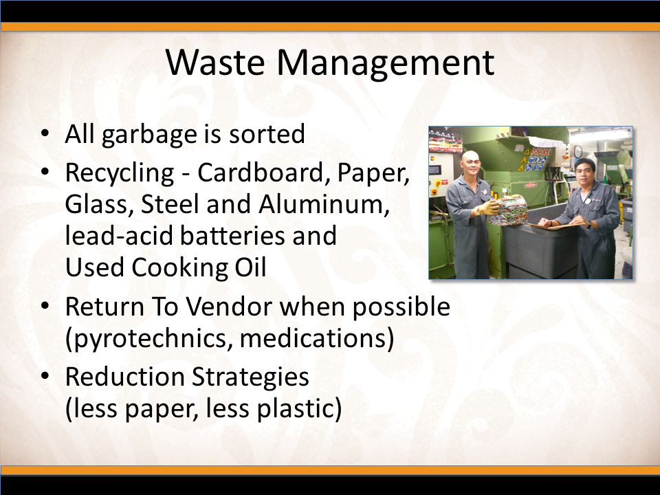 Waste Management All garbage is sorted