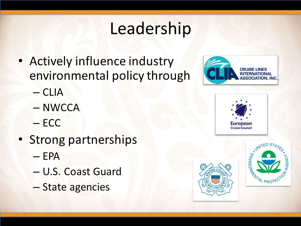 Leadership Actively influence industry environmental policy through