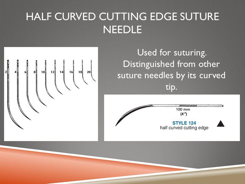 Half Curved Cutting Edge Suture Needle
