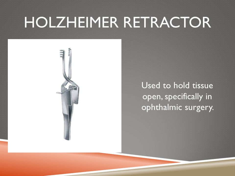 Used to hold tissue open, specifically in ophthalmic surgery.