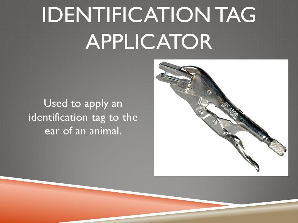 Identification tag applicator