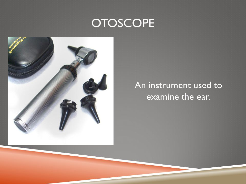 An instrument used to examine the ear.