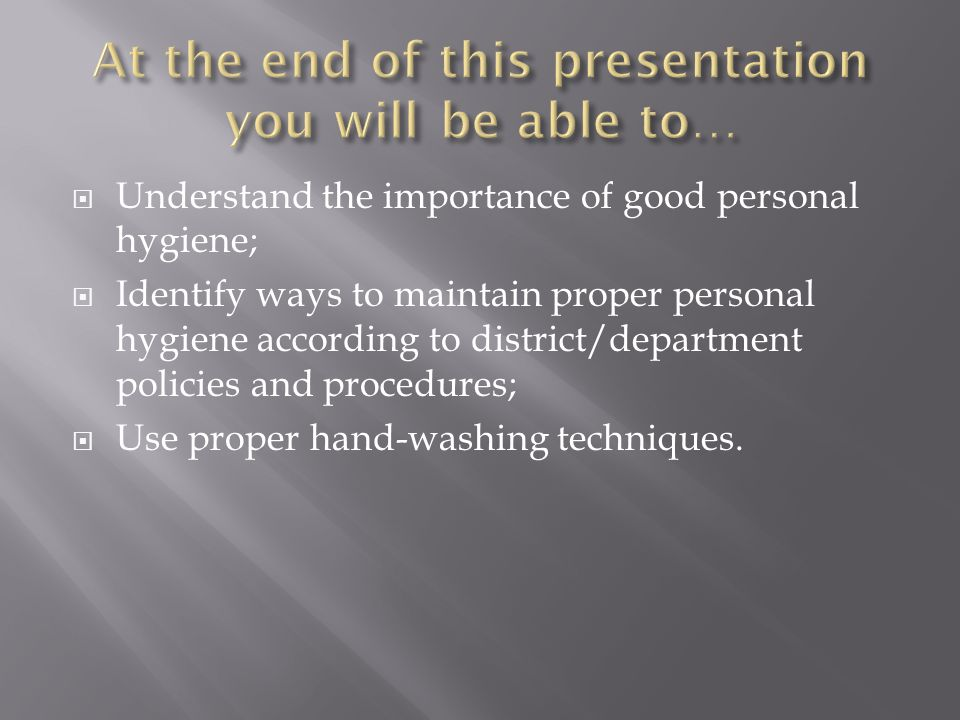At the end of this presentation you will be able to…