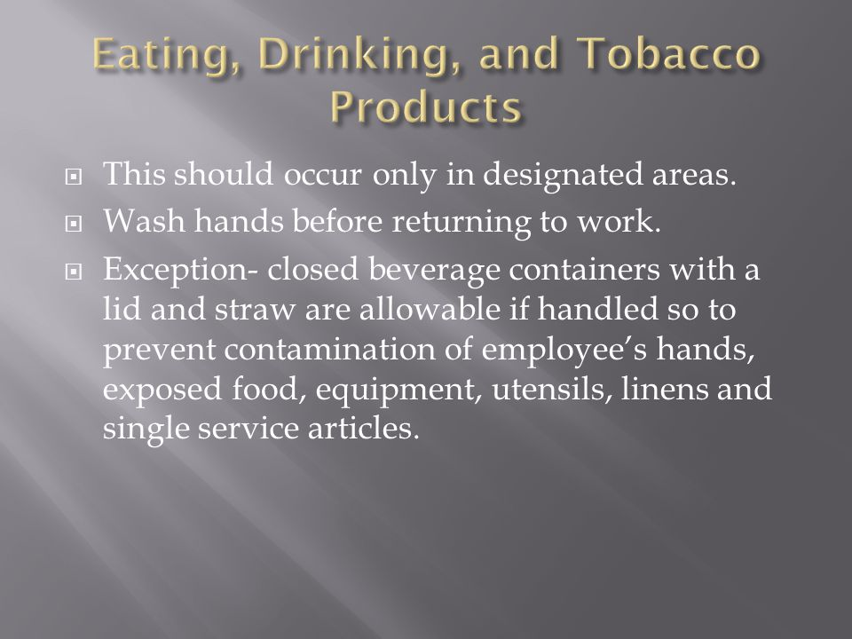 Eating, Drinking, and Tobacco Products