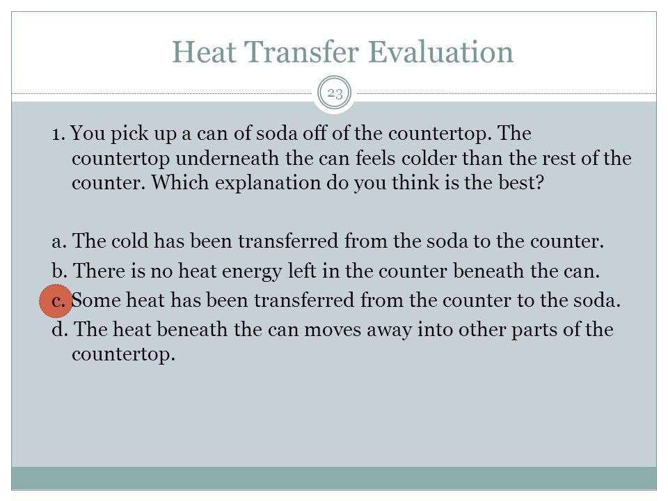 Heat Transfer Evaluation
