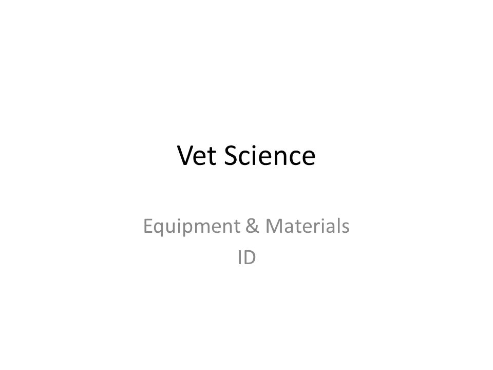 Equipment & Materials ID