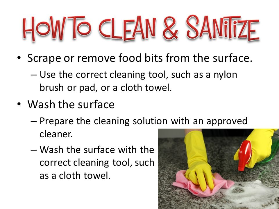 Scrape or remove food bits from the surface.
