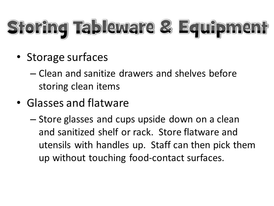 Storage surfaces Glasses and flatware