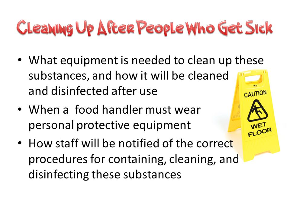 What equipment is needed to clean up these substances, and how it will be cleaned and disinfected after use