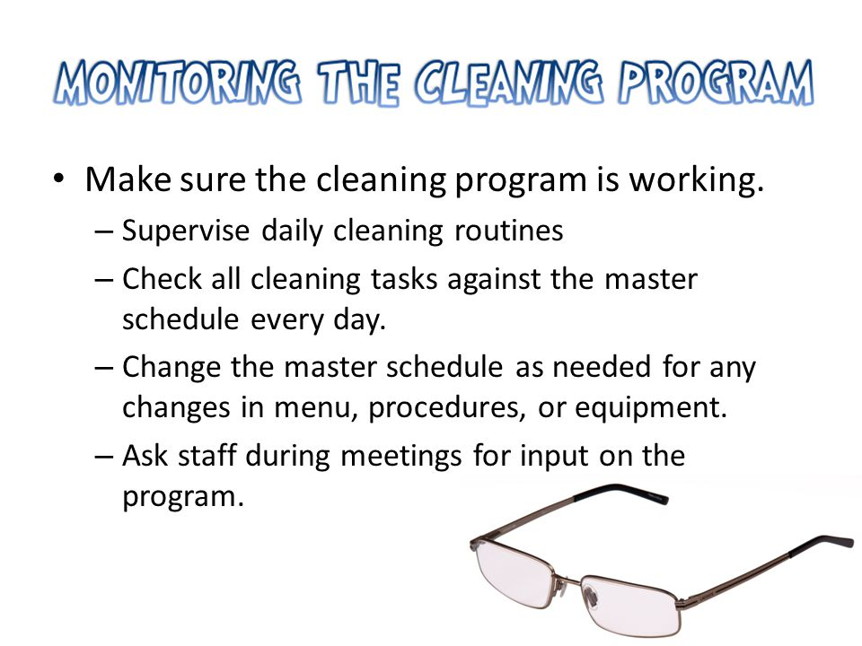 Make sure the cleaning program is working.