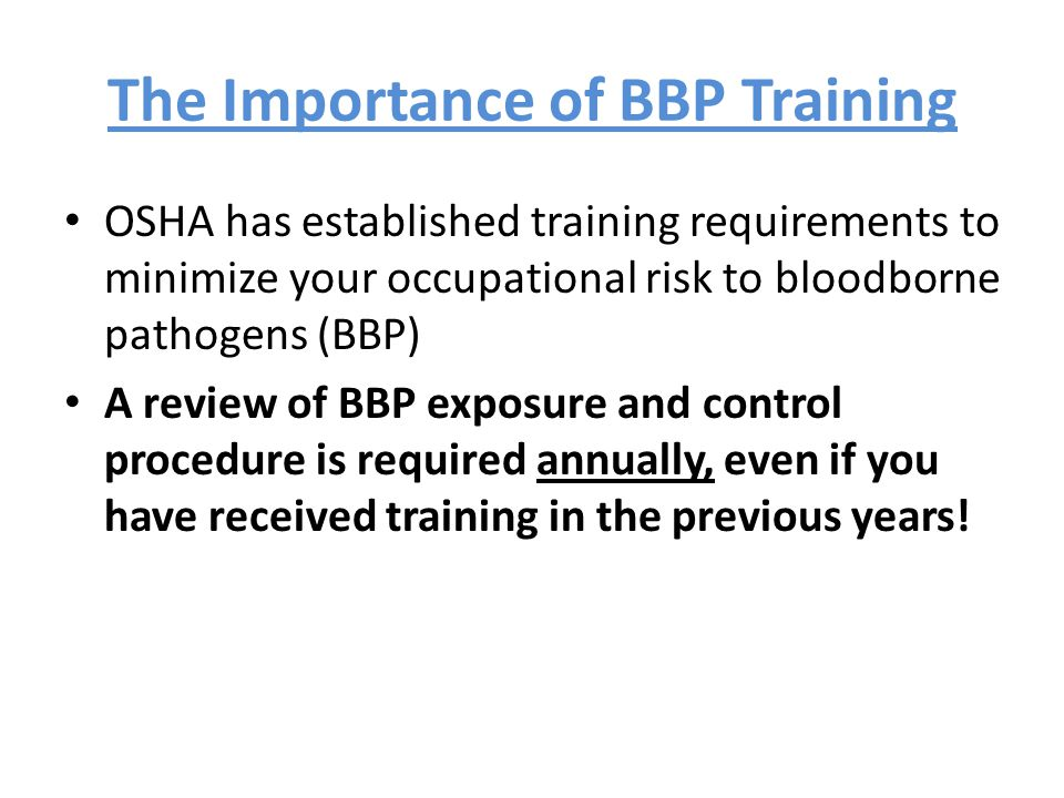 The Importance of BBP Training
