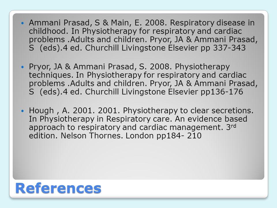 Ammani Prasad, S & Main, E. 2008. Respiratory disease in childhood