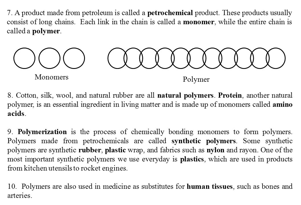 7. A product made from petroleum is called a petrochemical product