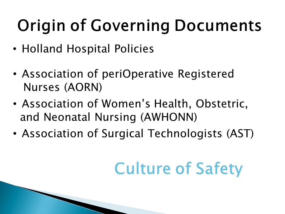 Culture of Safety Origin of Governing Documents
