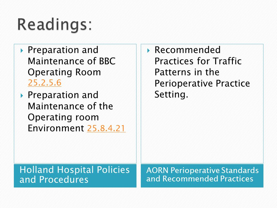 Readings: Preparation and Maintenance of BBC Operating Room 25.2.5.6