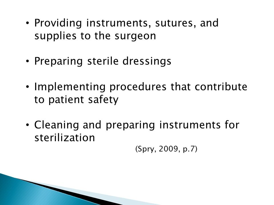 Providing instruments, sutures, and supplies to the surgeon
