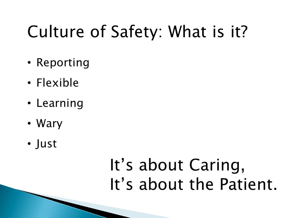 Culture of Safety: What is it