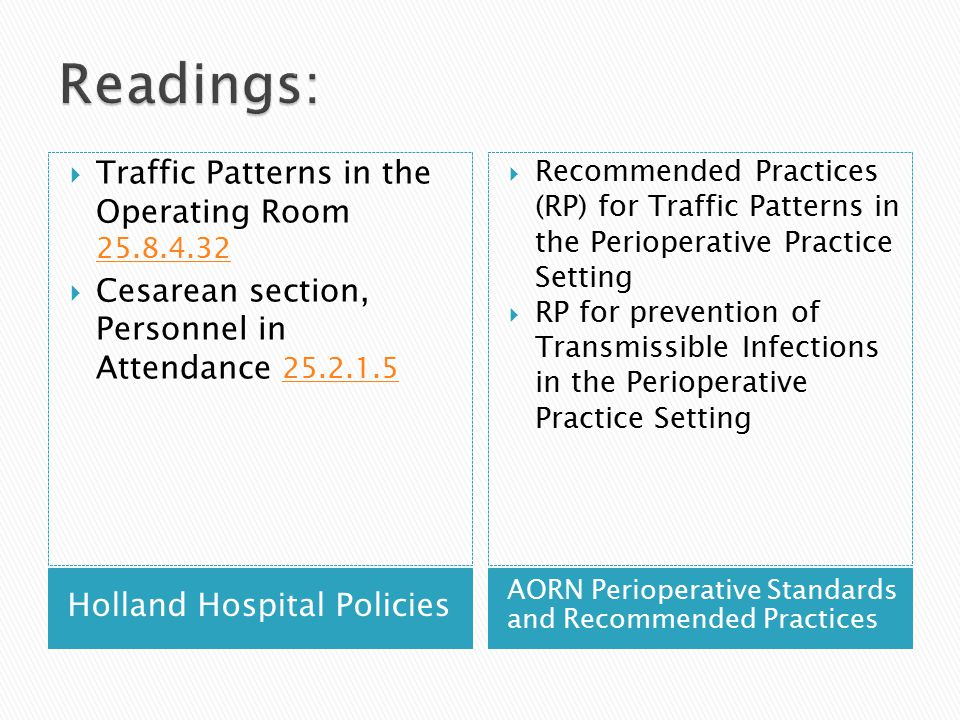 Readings: Traffic Patterns in the Operating Room 25.8.4.32