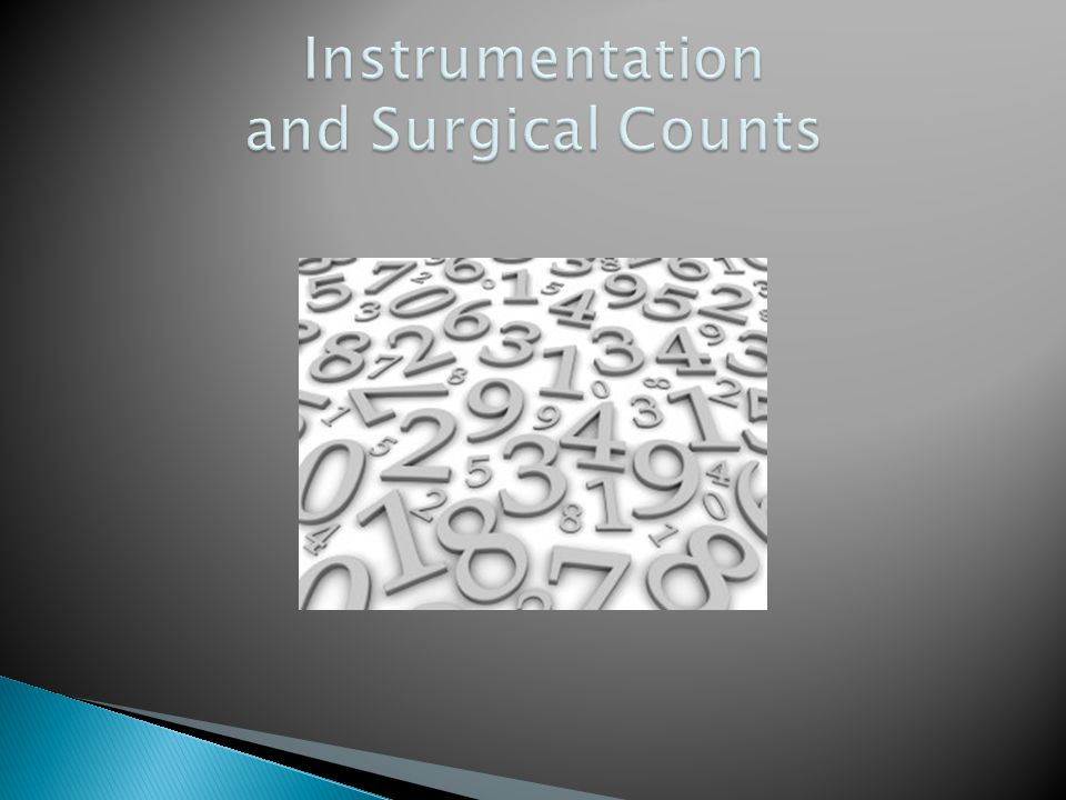 Instrumentation and Surgical Counts