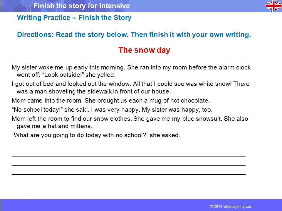 The snow day Writing Practice – Finish the Story