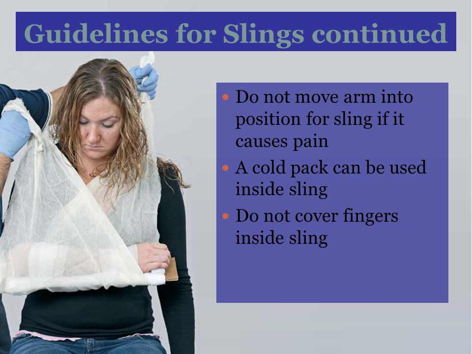 Guidelines for Slings continued