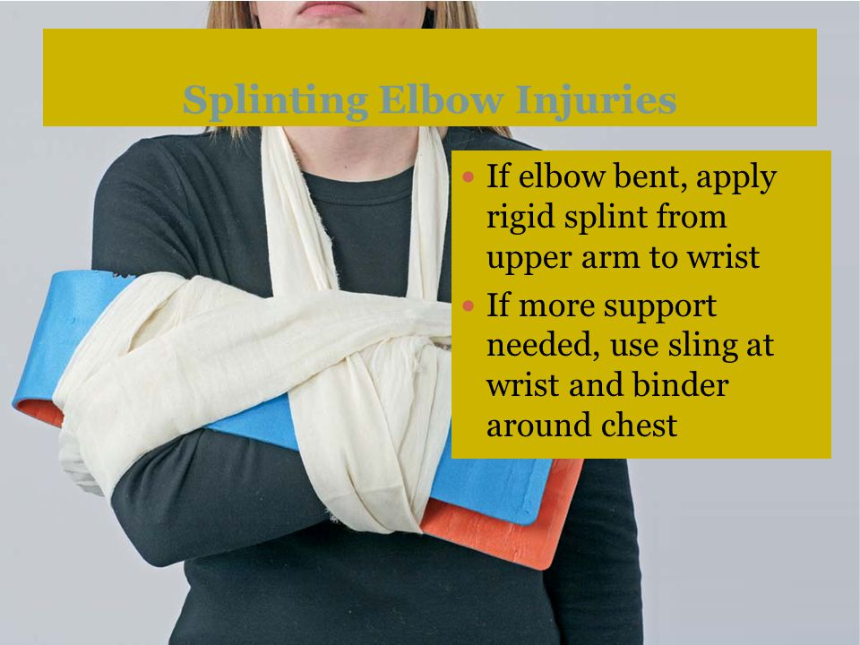 Splinting Elbow Injuries