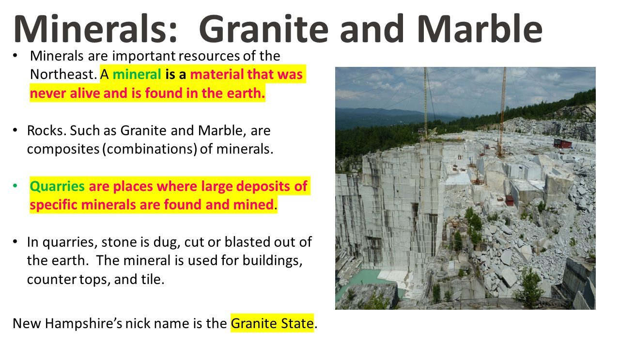 Minerals: Granite and Marble