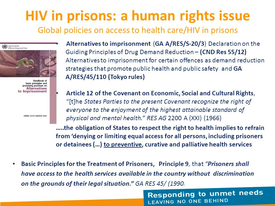 HIV in prisons: a human rights issue Global policies on access to health care/HIV in prisons