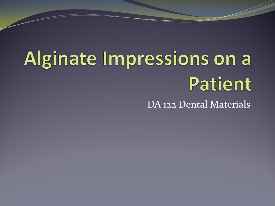Alginate Impressions on a Patient