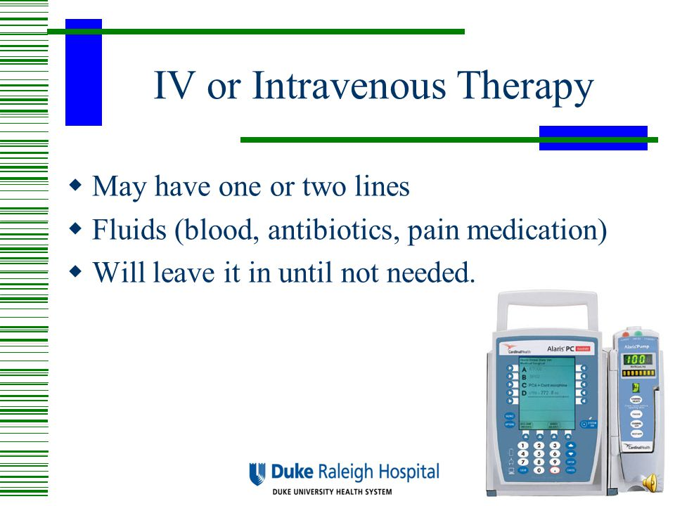 IV or Intravenous Therapy