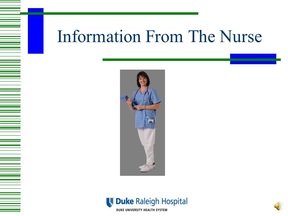 Information From The Nurse