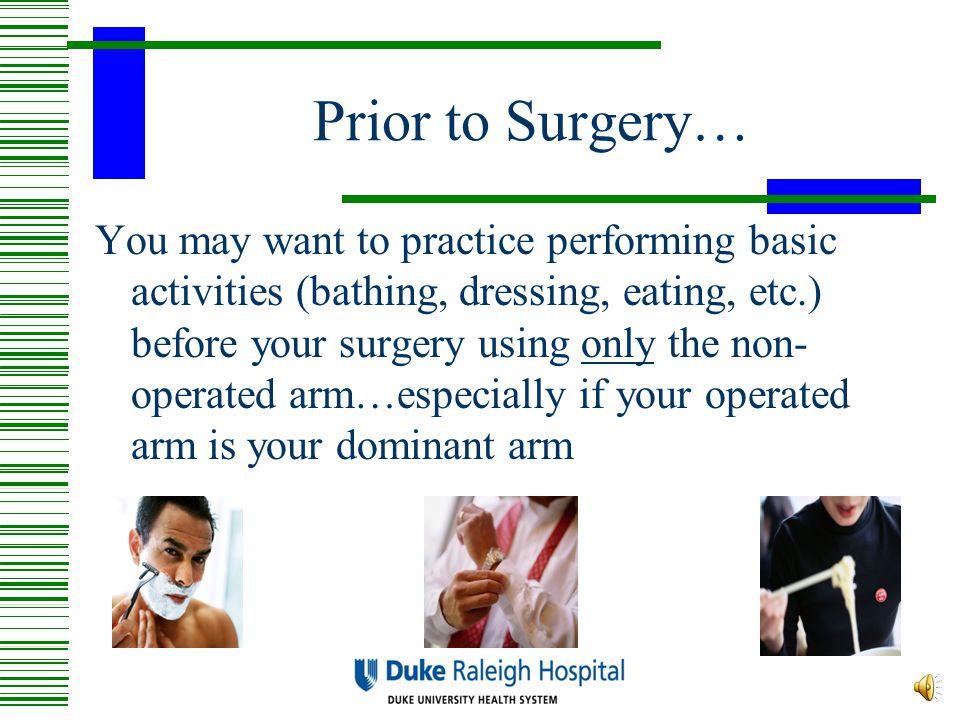 Prior to Surgery…